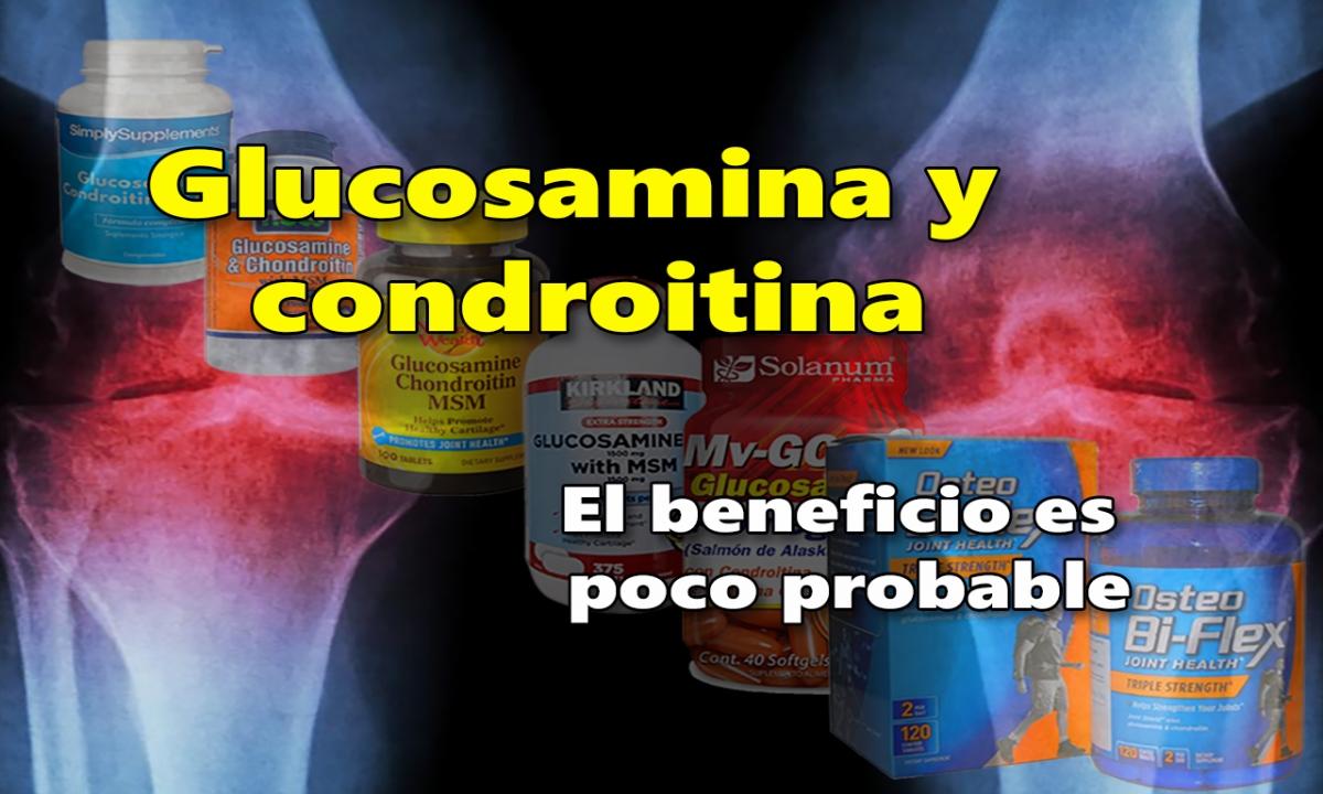 La para glucosamina sirve condroitina la que y